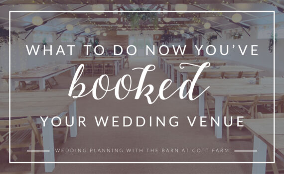 What to do now you've booked your wedding venue